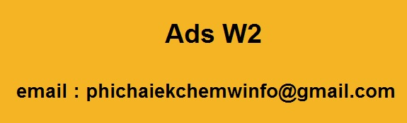 Ads W2, contact..phichaiekchemwinfo@gmail.com